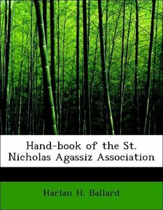 Hand-book of the St. Nicholas Agassiz Association