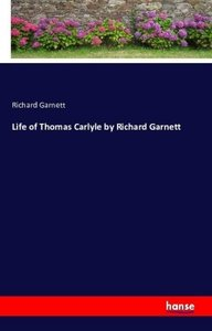 Life of Thomas Carlyle