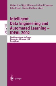 Intelligent Data Engineering and Automated Learning - IDEAL 2002