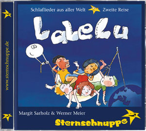 LaLeLu. Schlaflieder aus aller Welt. CD