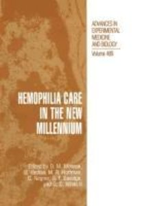 Hemophilia Care in the New Millennium
