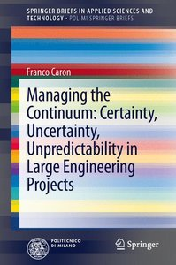 Managing the Continuum: Certainty, Uncertainty, Unpredictability