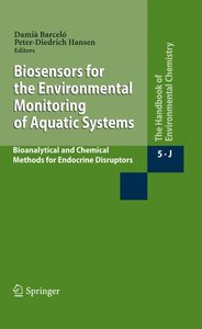 The Handbook of Environmental Chemistry 5. Biosensors