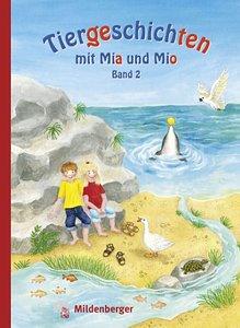 Tiergeschichten mit Mia und Mio 2