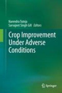 Crop Improvement Under Adverse Conditions