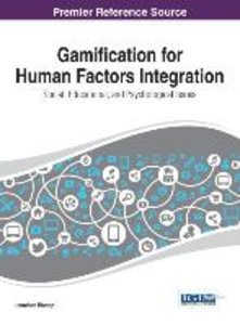 Gamification for Human Factors Integration: Social, Education, a