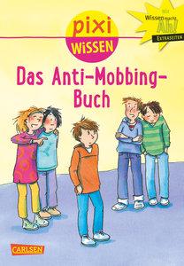Pixi Wissen, Band 91: VE 5 Das Anti-Mobbing-Buch