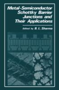 Metal-Semiconductor Schottky Barrier Junctions and Their Applica