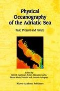 Physical Oceanography of the Adriatic Sea