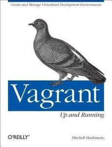 Vagrant: Up and Running