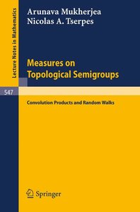 Measures on Topological Semigroups: Convolution Products and Ran