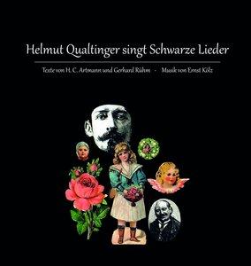 Helmut Qualtinger singt Schwarze Lieder