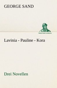 Lavinia - Pauline - Kora