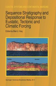 Sequence Stratigraphy and Depositional Response to Eustatic, Tec