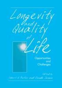 Longevity and Quality of Life