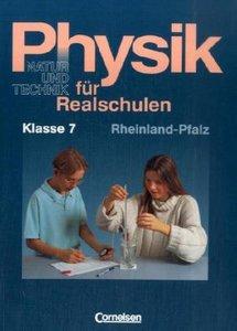 Natur und Technik. Physik 7. Realschule. Rheinland-Pfalz. Neue A