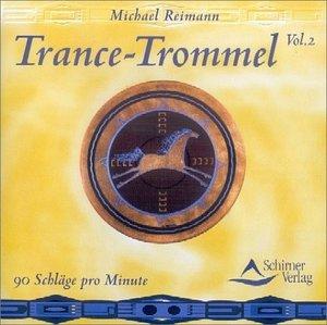 Trance-Trommel 2. CD