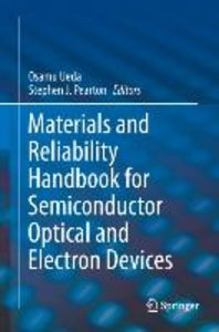 Materials and Reliability Handbook for Semiconductor Optical and