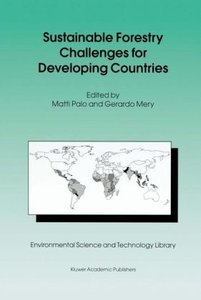 Sustainable Forestry Challenges for Developing Countries