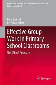 Effective Group Work in Primary School Classrooms