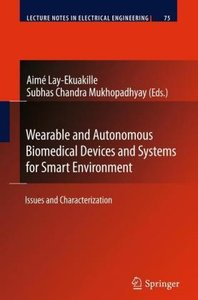 Wearable and Autonomous Biomedical Devices and Systems for Smart