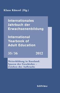 Internationales Jahrbuch der Erwachsenenbildung 35/36 (2011). In