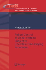 Robust Control of Linear Systems Subject to Uncertain Time-Varyi
