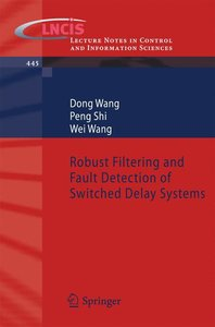 Robust Filtering and Fault Detection of Switched Delay Systems