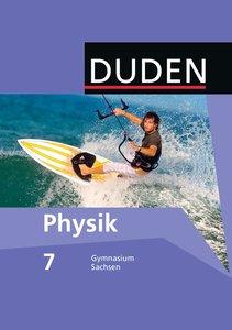 Duden Physik 7. Schuljahr. Schülerbuch Gymnasium Sachsen