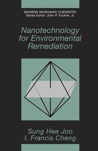 Nanotechnology for Environmental Remediation
