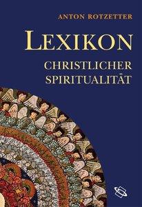 Lexikon christlicher Spiritualität