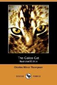 The Calico Cat (Illustrated Edition) (Dodo Press)