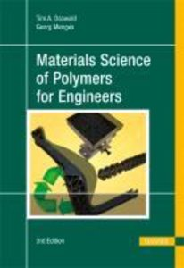 Materials Science of Polymers for Engineers