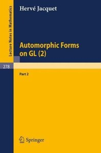 Automorphic Forms on GL (2)