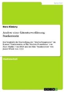 Analyse einer Literaturverfilmung: Frankenstein