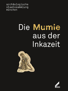Die Mumie aus der Inkazeit