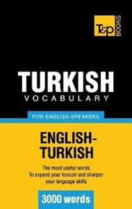 Turkish vocabulary for English speakers - 3000 words