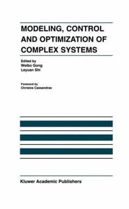 Modeling, Control and Optimization of Complex Systems