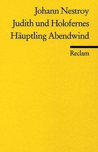 Judith und Holofernes / Häuptling Abendwind