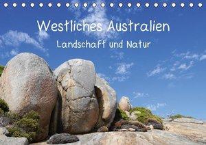 Westliches Australien - Landschaft und Natur (Tischkalender 2018
