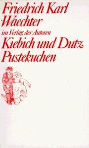 Kiebich und Dutz / Pustekuchen