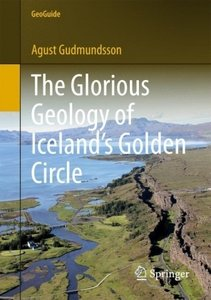 The Glorious Geology of Iceland\'s Golden Circle