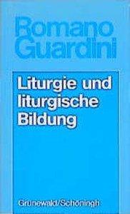 Werke / Liturgie und liturgische Bildung