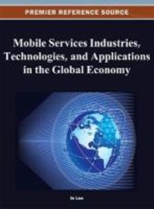 Mobile Services Industries, Technologies, and Applications in th
