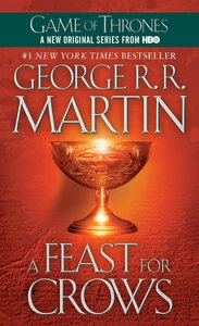 A Song of Ice and Fire 04. A Feast for Crows
