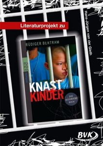"Literaturprojekt zu ""Knastkinder"""