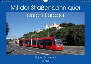 Mit der Straßenbahn quer durch Europa