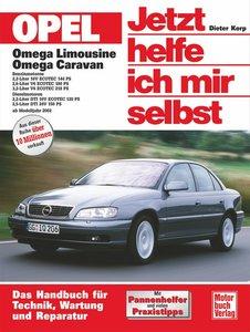 Opel Omega Limousine / Caravan. Jetzt helfe ich mir selbst
