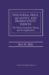 Industrial Price, Quantity, and Productivity Indices