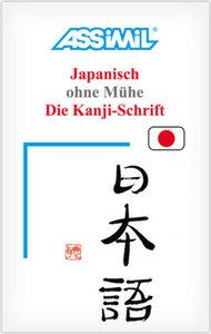 Assimil. Japanisch ohne Mühe. Die Kanji-Schrift. Lehrbuch (Kalli